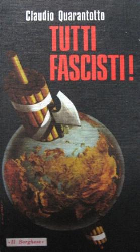 Tutti fascisti!