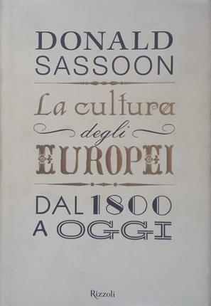 La cultura degli europei dal 1800 a oggi.