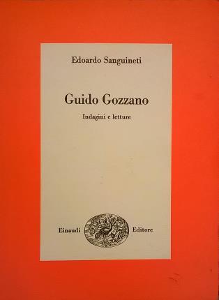 Guido Gozzano. Indagini e letture.