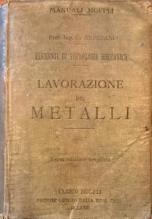 Lavorazione dei metalli.