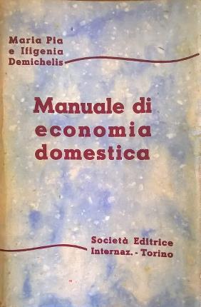 Manuale di economia domestica.